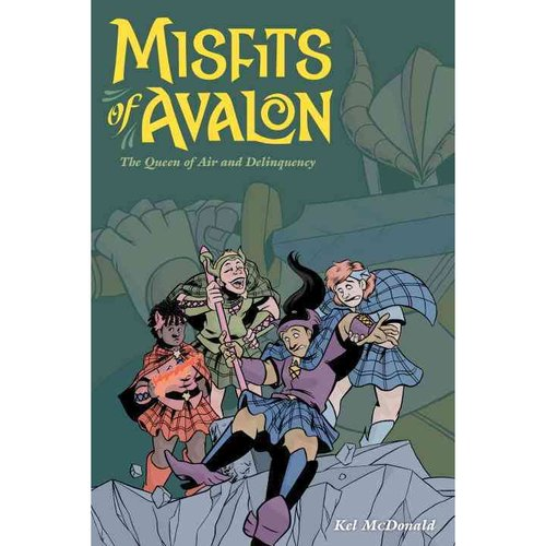 Misfits of Avalon 1: The Queen of Air and Delinquency