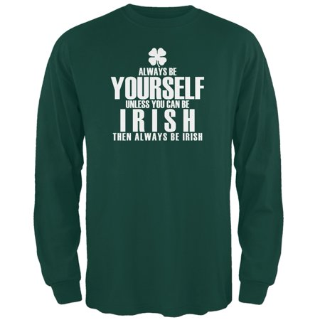 St. Patricks Day - Always Be Yourself Irish Clover Green Adult Long Sleeve](St Patricks Day Store)