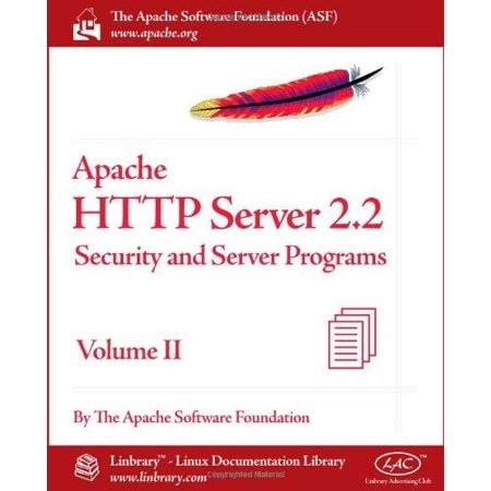 Apache Http Server 2 2 Official Documentation   Volume Ii  Security And Server Programs