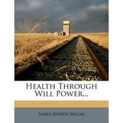 Health Through Will Power...