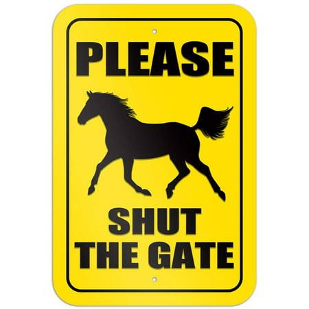 - Please Shut the Gate Horse Sign