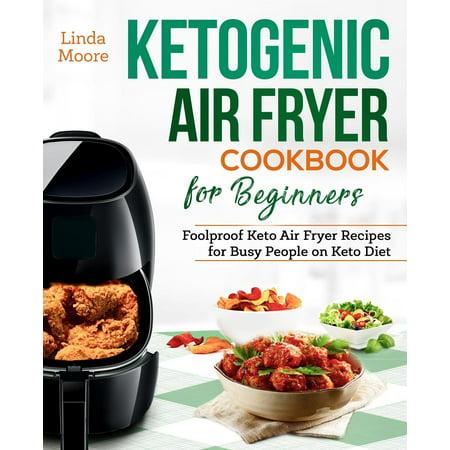 Keto Diet Air Fryer Cookbook: Ketogenic Air Fryer Cookbook for Beginners: Foolproof Keto Air Fryer Recipes for Busy People on Keto Diet - Halloween Recipes Dirt Cake