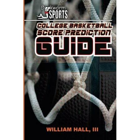 College Basketball Score Prediction Guide