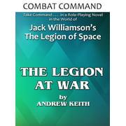 Combat Command: The Legion At War - eBook