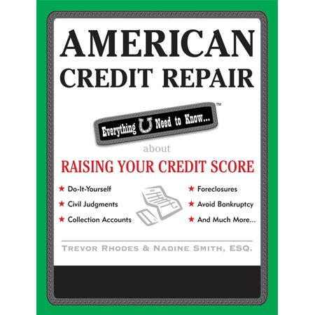 American Credit Repair: Everything U Need to Know About Raising Your Credit Score -