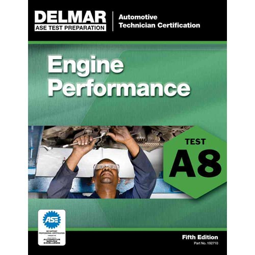 ASE Test Preparation - Engine Performance (A8)