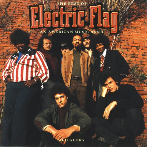Electric Flag - Best of Electric Flag/an American Music Band [CD]