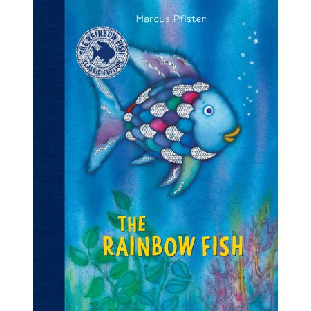 The Rainbow Fish Classic Edition with - Rainbow Fishes