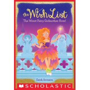 The Worst Fairy Godmother Ever! (The Wish List #1) - eBook