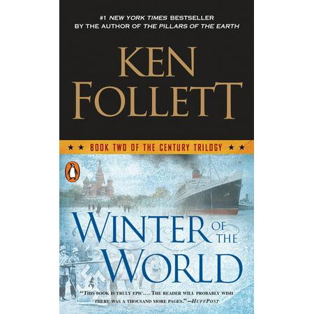 Winter of the World : Book Two of the Century (Ken Follett Winter Of The World Summary)