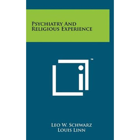 Psychiatry and Religious Experience - image 1 de 1