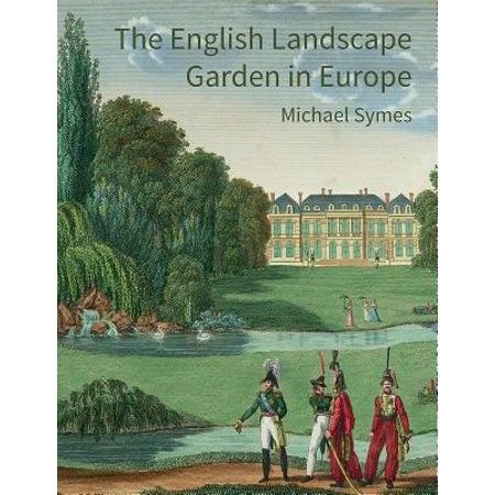 The English Landscape Garden in Europe ()