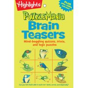 Brain Teasers : Mind-boggling quizzes, trivia, and logic puzzles