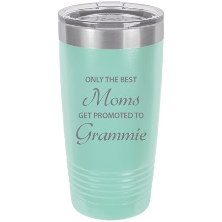 Only the Best Moms Get Promoted to Grammie Stainless Steel Engraved Insulated Tumbler 20 Oz Travel Coffee Mug,