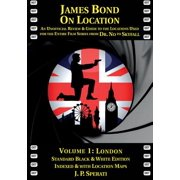 James Bond on Location Volume 1 : London