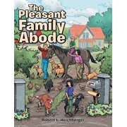 The Pleasant Family Abode (Paperback)