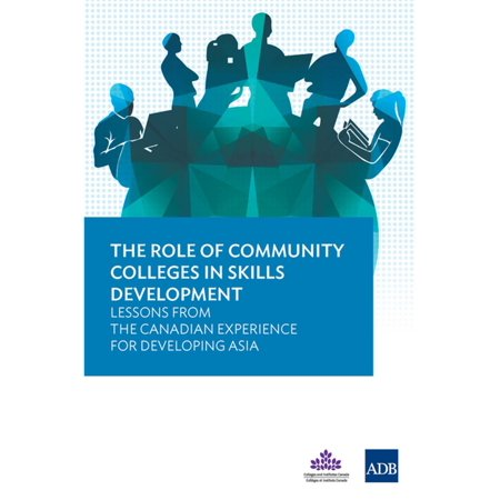 The Role of Community Colleges in Skills Development - (Role Of Education In Development Of Country)