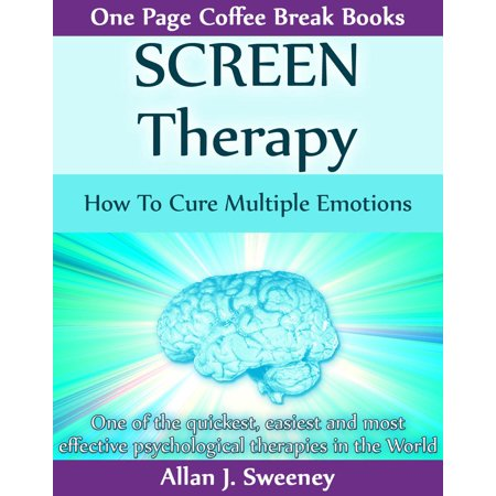 - SCREEN Therapy: How To Cure Multiple Emotions - eBook