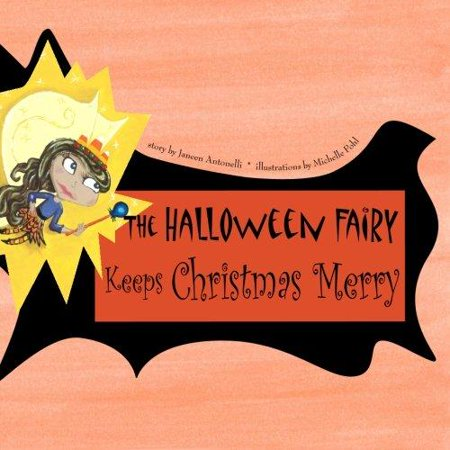The Halloween Fairy Keeps Christmas Merry - Trixie The Halloween Fairy