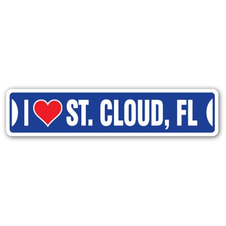 I LOVE ST. CLOUD, FLORIDA Street Sign fl city state us wall road décor gift](Party City St Cloud)