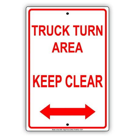 (Truck Turn Area Keep Clear Aluminum Metal Sign Signboard 8