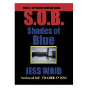 Shades of Blue: Book #1 in the Mike Montego Series - eBook