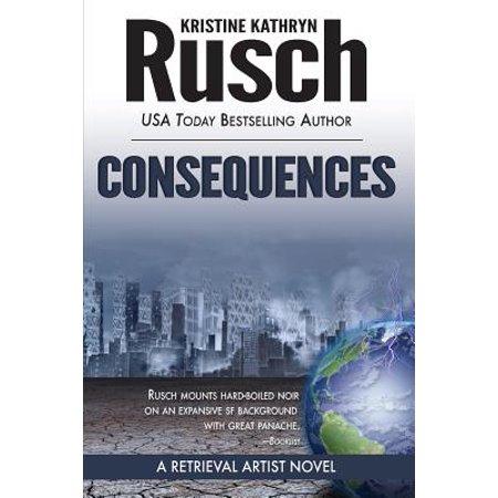 Consequences: A Retrieval Artist Novel by