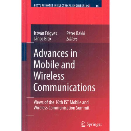 Advances In Mobile And Wireless Communications  Views Of The 16Th Ist Mobile And Wireless Communication Summit