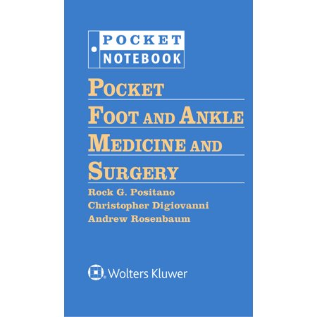 Pocket Foot and Ankle Medicine and Surgery (Best Crutches For Foot Surgery)