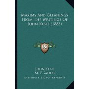 Maxims and Gleanings from the Writings of John Keble (1883)