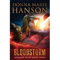 Bloodstorm : Dragon Wine Part Four