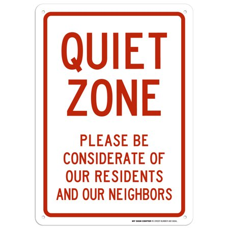 Quiet Zone Please Be Considerate Sign - 10