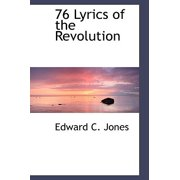 76 : Lyrics of the Revolution