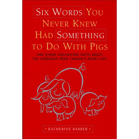 Six Words You Never Knew Had Something To Do With Pigs - eBook (Draw Something Halloween Words)