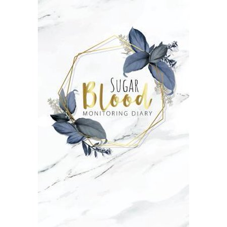 Blood Sugar Monitoring Diary: Glucose Monitoring Notebook. Diabetes Log. 52 weeks. Portable 6 x 9 inches Food Journal Diary for Diabetics