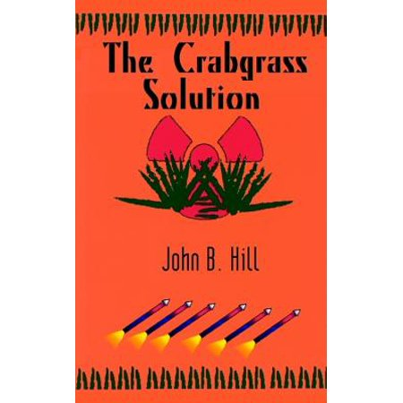 The Crabgrass Solution