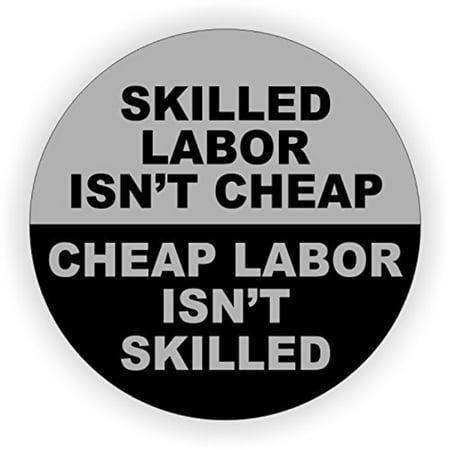 Skilled Lhor Isn't Cheap Hard Hat Sticker / Decal / Lhel Tool Lunch Box Helmet - Cheap Stickers