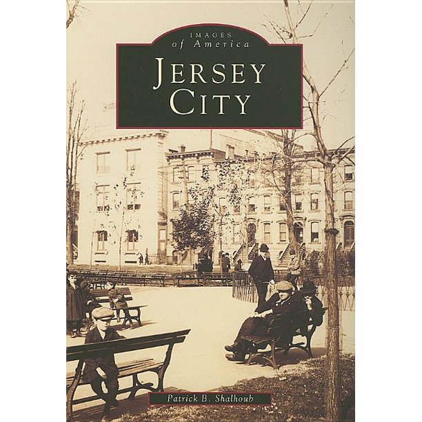 images of america arcadia publishing jersey city paperback walmart com walmart com images of america arcadia publishing jersey city paperback