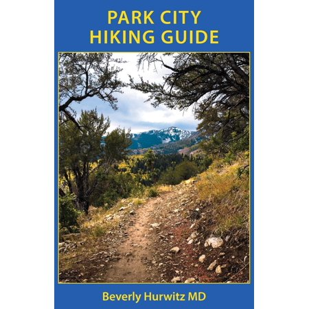 Park City Hiking Guide - Party City Hiring