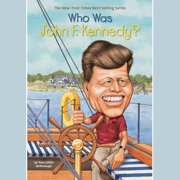 Who Was John F. Kennedy? - Audiobook