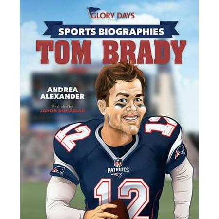 Glory Days Press Sports Biographies : Tom Brady - Bill Belichick Tom Brady Halloween