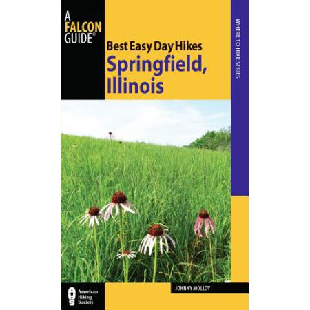 Best Easy Day Hikes Springfield, Illinois - eBook