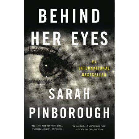 Behind Her Eyes : A Suspenseful Psychological
