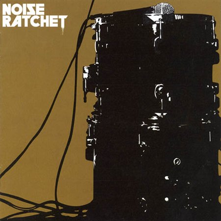 Noise Ratchet (2CD)