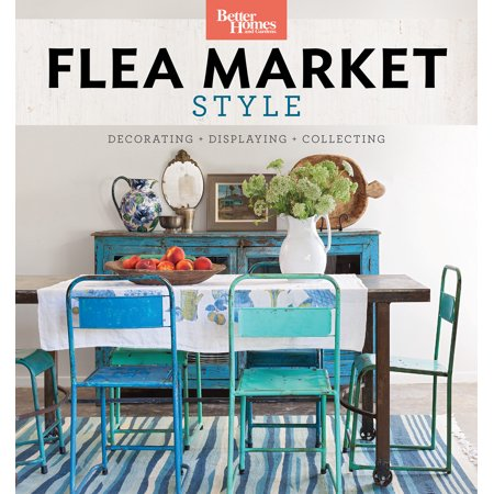 Camper Decorating Ideas (Better Homes and Gardens Flea Market Style : Fresh Ideas for Your Vintage)