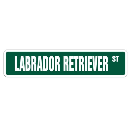 LABRADOR RETRIEVER Street Sign dog lover lab hunting duck | Indoor/Outdoor | 18