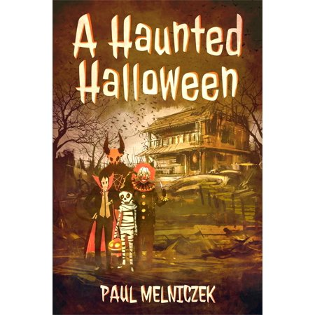 A Haunted Halloween - eBook](Haunted Places In Texas For Halloween)
