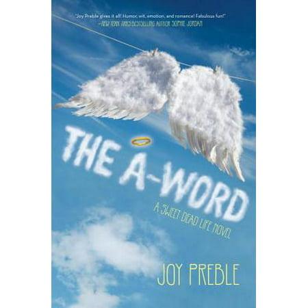 The A-Word: A Sweet Dead Life Novel - eBook ()