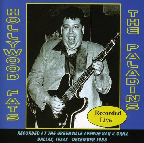 Hollywood Fats & The Paladins Live: 1985