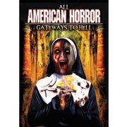 All American Horror: Gateways to Hell by REALITY FILMS